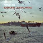 Meshinda_BosporusOverflowing_1400px